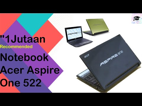 """1Jutaan recommended notebook"" Acer Aspire One 522"