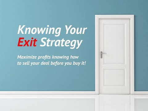 How to Determine the Best Real Estate Exit Strategy