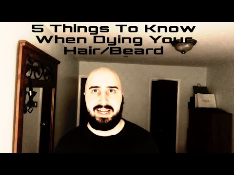 5 Things To Know When Dyeing Your Hair/Beard