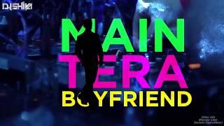 Main Tera Boyfriend Remix | DJ SHIVA | Raabta | Arijit Singh | Neha Kakkar | Sushant | Kriti Sanon