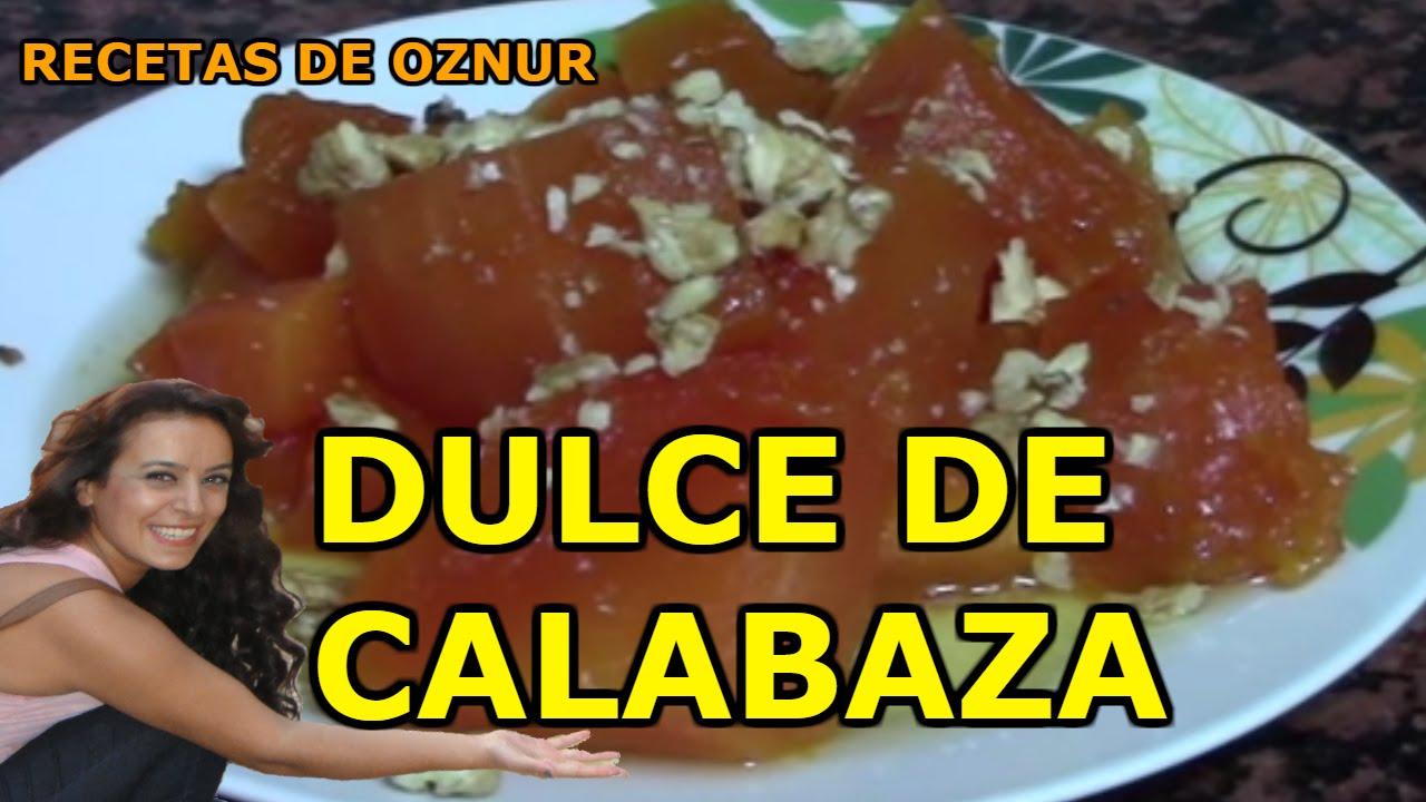 DULCE DE CALABAZA | recetas de cocina faciles rapidas y economicas de hacer - comidas ricas