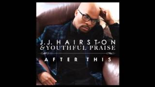 JJ Hairston & Youthful Praise - You (Audio Only)