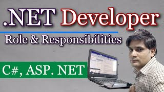.NET Developer roles and responsibilities | Roles and responsibilities of. NET Developer |