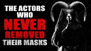"""""""The Actors Who Never Removed Their Masks"""" Creepypasta"""