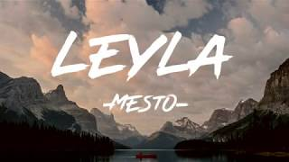 Mesto - Leyla (Lyrics)