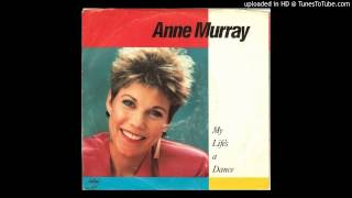 Anne Murray - My Life's A Dance
