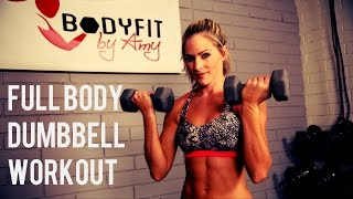30 Minute Full Body Dumbbell Workout by BodyFit By Amy