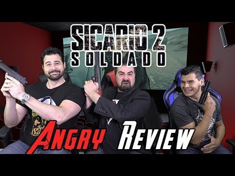 Sicario: Day of the Soldado – Angry Movie Review