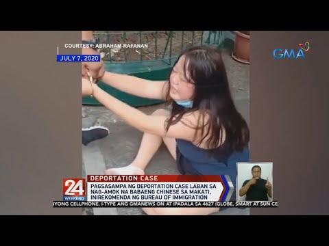 [GMA]  24 Oras: Pagsasampa ng deportation case laban sa nag-amok na babaeng Chinese sa Makati…