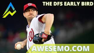 The DFS Early Bird Top MLB DFS Plays Yahoo DraftKings FanDuel 04/20/2019