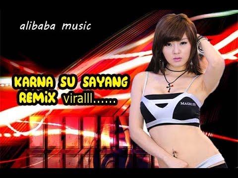 mp4 House Musik Karna Su Sayang, download House Musik Karna Su Sayang video klip House Musik Karna Su Sayang
