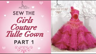 HOW TO Tailoring Masterclass урок шитья GIRLS COUTURE HOT PINK LARGE RUFFLE SKIRT TULLE BALL GOWN P1