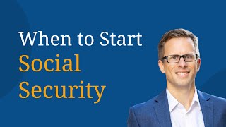 When to start Social Security
