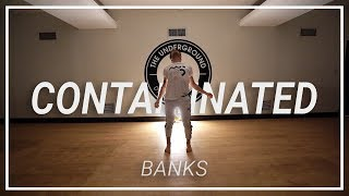 BANKS | Contaminated | Choreography By Shawn Bracke