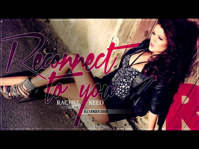 Rachel Reed - Reconnect to you