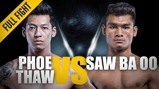 ONE: Full Fight | Phoe Thaw Vs. Saw Ba Oo | Tenacity, Grit And Skill | November 2017