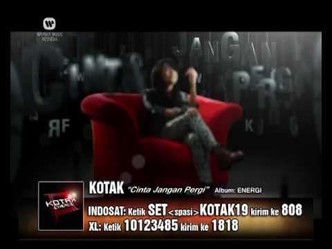 """KOTAK """"Cinta Jangan Pergi"""" (Official Video Clip)"""