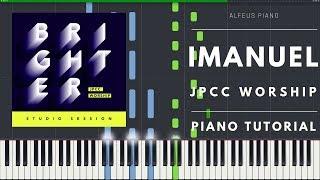 Imanuel Jpcc Worship Piano Tutorial