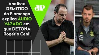 Analista que detonou Rogério Ceni se explica após sair do Flamengo