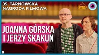 35. Tarnowska Nagroda Filmowa - rozmowy| Joanna Górska i Jerzy Skakun #6