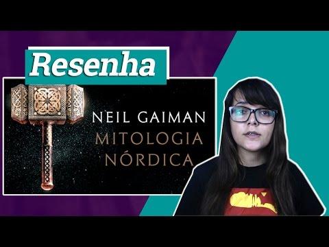 Resenha: Mitologia Nórdica, de Neil Gaiman | Inexorável Nerd