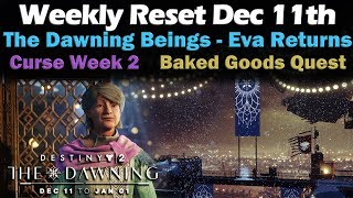 Weekly Reset Dec 11th - The Dawning - Eva Levante - Baked Good Quest - Powerful Gear