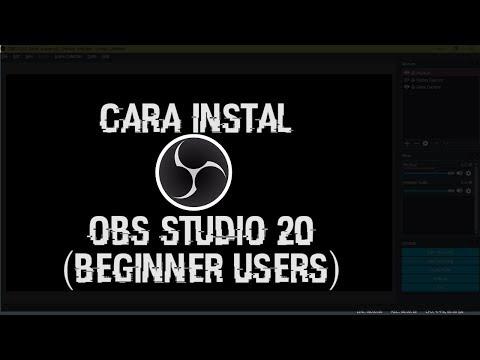 Cara Instal OBS Studio 20 (Beginner Guide)