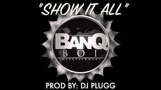 """TK-N-CA$H """"SHOW IT ALL"""" PROD BY: DJ PLUGG"""