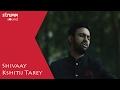 Shivaay I Kshitij Tarey