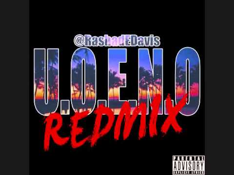 R.E.D. - U.O.E.N.O. (REDMIX!)