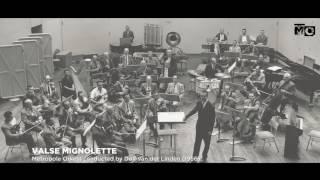 Valse Mignonette - Metropole Orkest - 1956