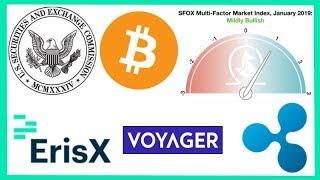 SEC Eventual Bitcoin ETF Approval - SFOX Crypto Mildly Bullish - Voyager Public - ErisX Barclay Hire