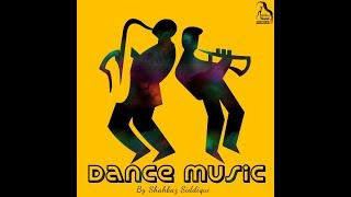 Dance Music - shazzsidd