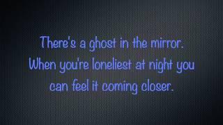 Mallory Knox - Ghost In The Mirror Lyrics