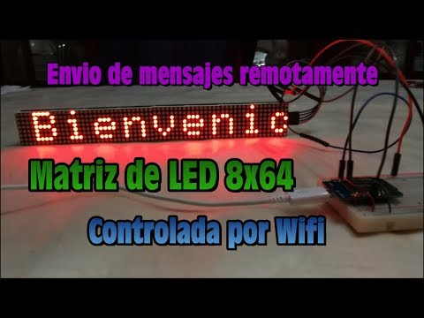 Matriz de LED 8x64 Controlada por Wifi - Envio de Mensajes remotamente