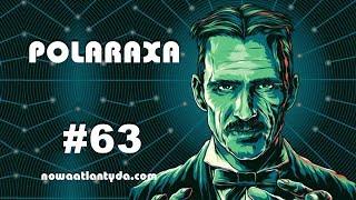 Polaraxa 63 – Kosmiczna lista przebojów, Edison i Tesla