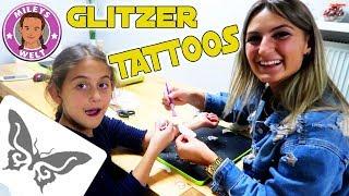 GLITZER TATTOO Studio Top Model für MILEY und ILKAY   MILEYS WELT