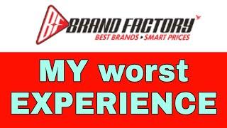 brand factory fraud किया मेरे साथ आपके साथ भी होगा सावधान .!