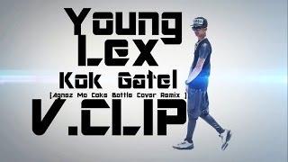 Young Lex  Kok Gatel  COVER AGNEZ MO  Coke Bottle Ft Timbaland TI