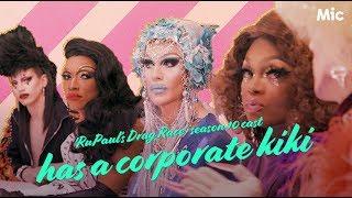 'RuPaul's Drag Race' season 10 cast has a corporate kiki