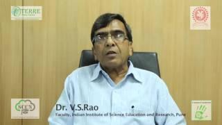Dr. V S Rao, Faculty IISER