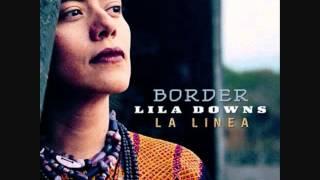 La Llorona   Lila Downs