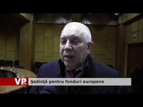 Şedinţă pentru fonduri europene