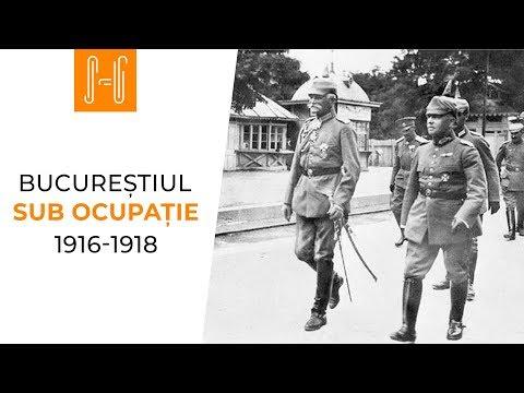 Bucurestiul sub ocupatie 1916-1918