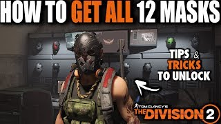 THE SOLO PLAYER GUIDE TO HOW TO UNLOCK ALL 12 SECRETS MASK IN THE DIVISION 2