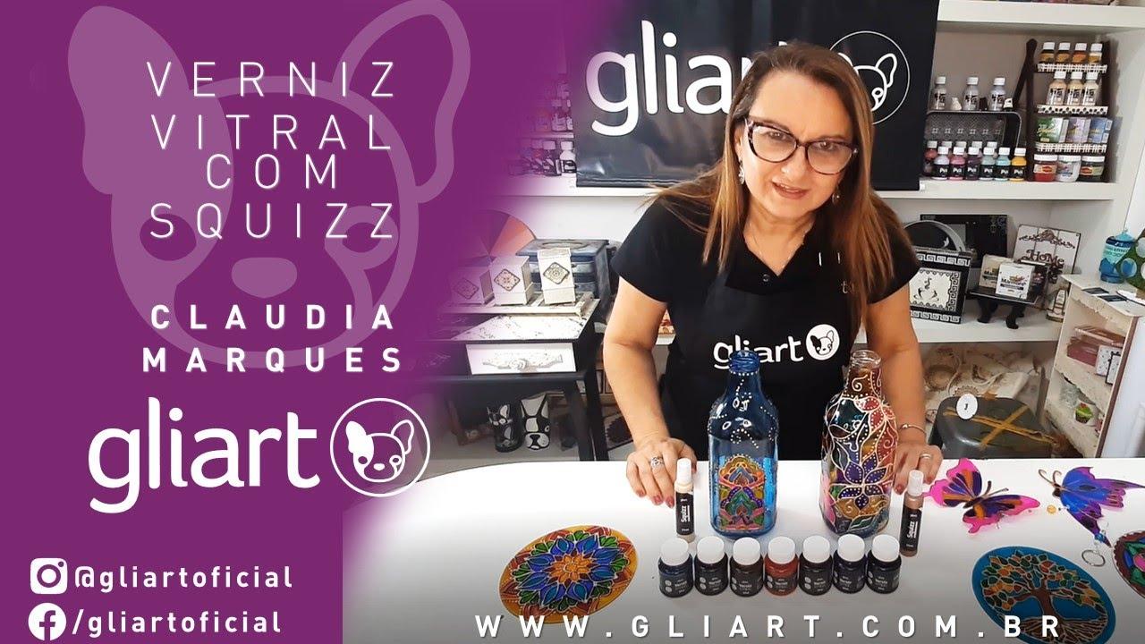 DIY | VERNIZ VITRAL COM SQUIZZ - CLAUDIA MARQUES
