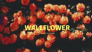 Wallflower (Audio HD)