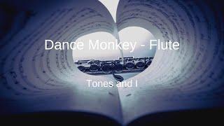 Tones And I - Dance Monkey - Flute Sheet Music