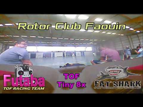Tiny 8x TOF, Rotor Club Faouin
