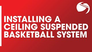 Installing A Ceiling-Suspended Basketball System